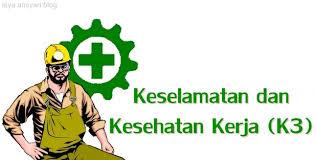 Kesehatan Kerja dan Keselamatan Kerja